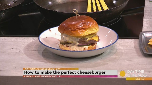 Celebrating National Cheeseburger Day with Land & Lake